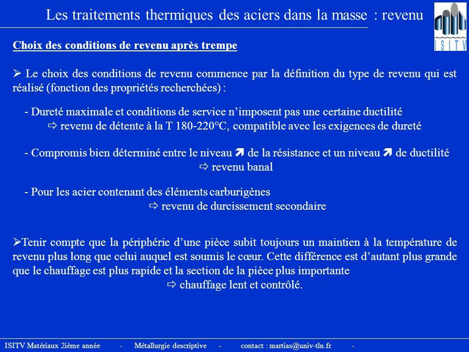 Les traitements thermiques des aciers dans la masse : revenu