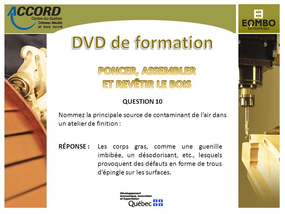 DVD de formation PONCER, ASSEMBLER ET REVÊTIR LE BOIS QUESTION 10