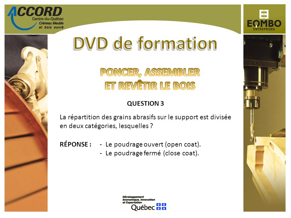 DVD de formation PONCER, ASSEMBLER ET REVÊTIR LE BOIS QUESTION 3