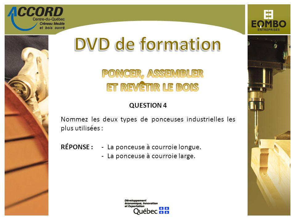 DVD de formation PONCER, ASSEMBLER ET REVÊTIR LE BOIS QUESTION 4
