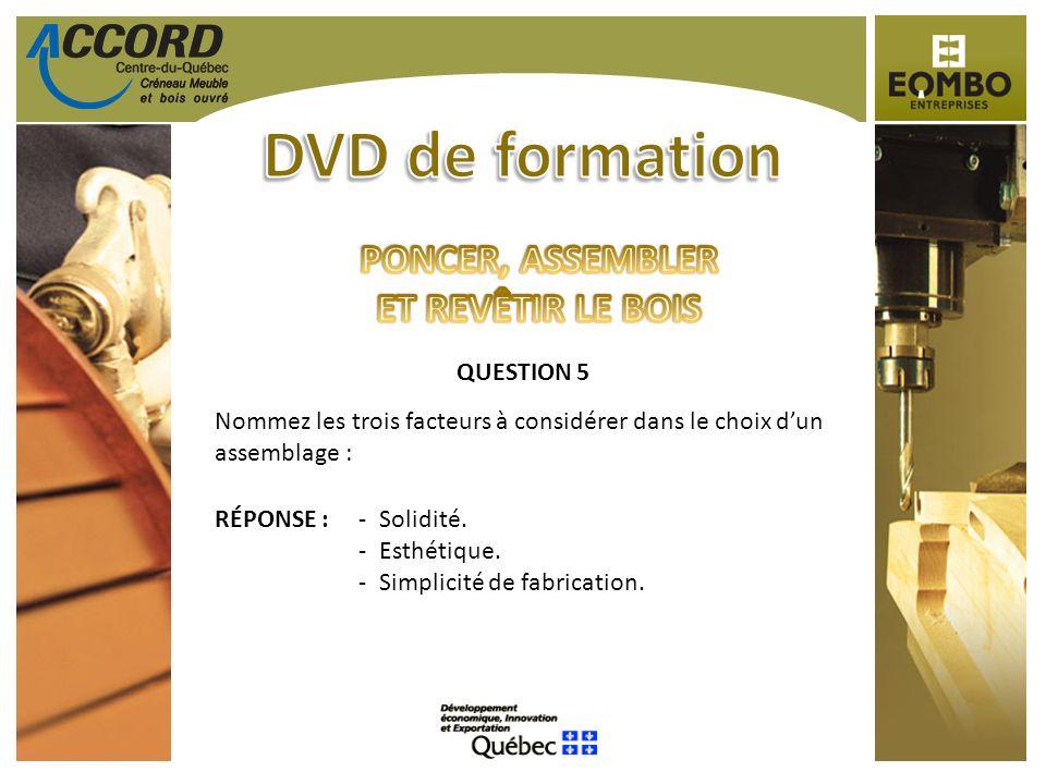 DVD de formation PONCER, ASSEMBLER ET REVÊTIR LE BOIS QUESTION 5