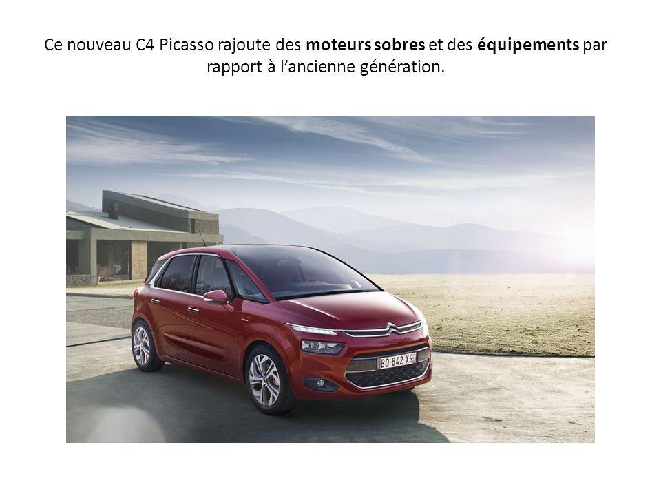 Ce nouveau C4 Picasso rajoute des moteurs sobres et des équipements par rapport à l'ancienne génération.