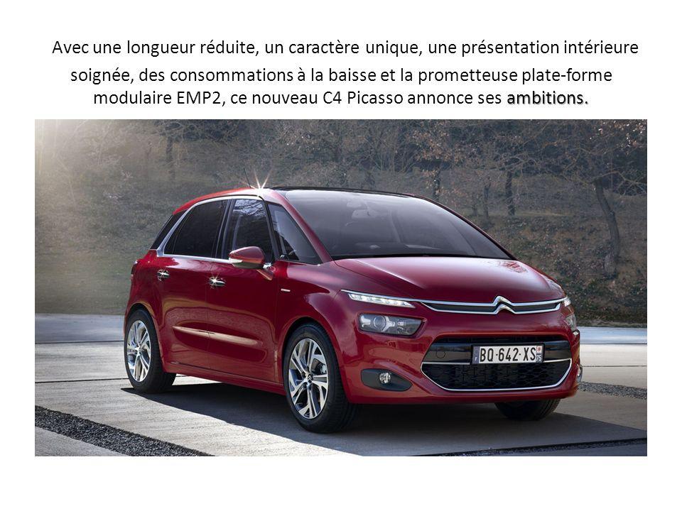 Avec une longueur réduite, un caractère unique, une présentation intérieure soignée, des consommations à la baisse et la prometteuse plate-forme modulaire EMP2, ce nouveau C4 Picasso annonce ses ambitions.