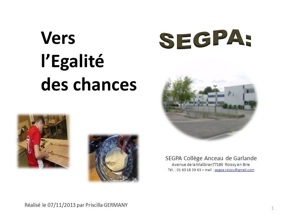 Vers l'Egalité des chances SEGPA: SEGPA Collège Anceau de Garlande