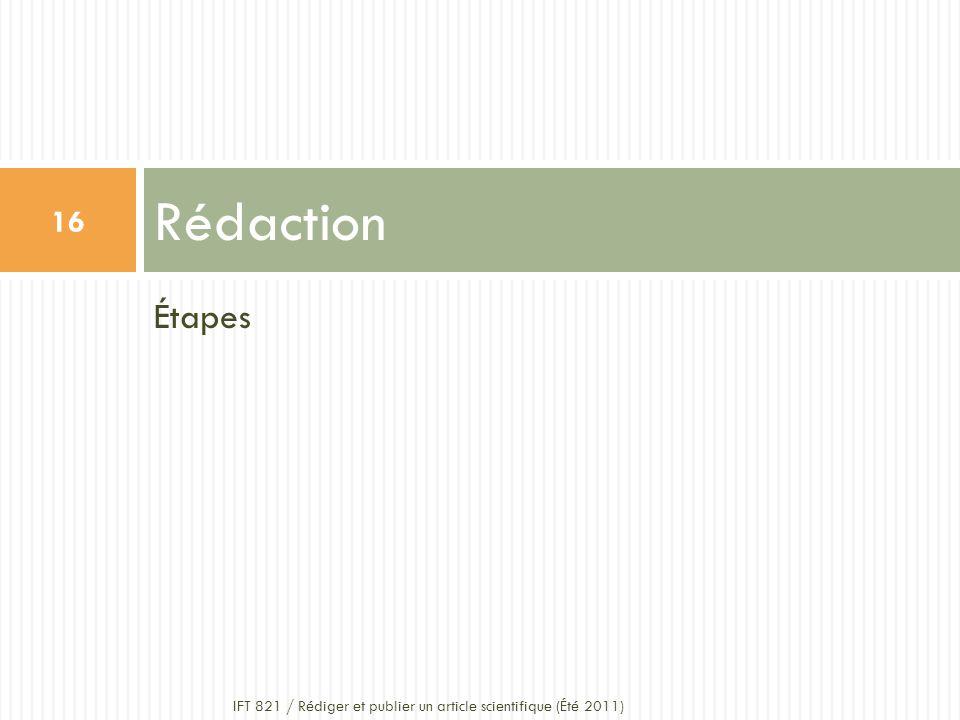 Rédaction Étapes IFT 821 / Rédiger et publier un article scientifique (Été 2011)
