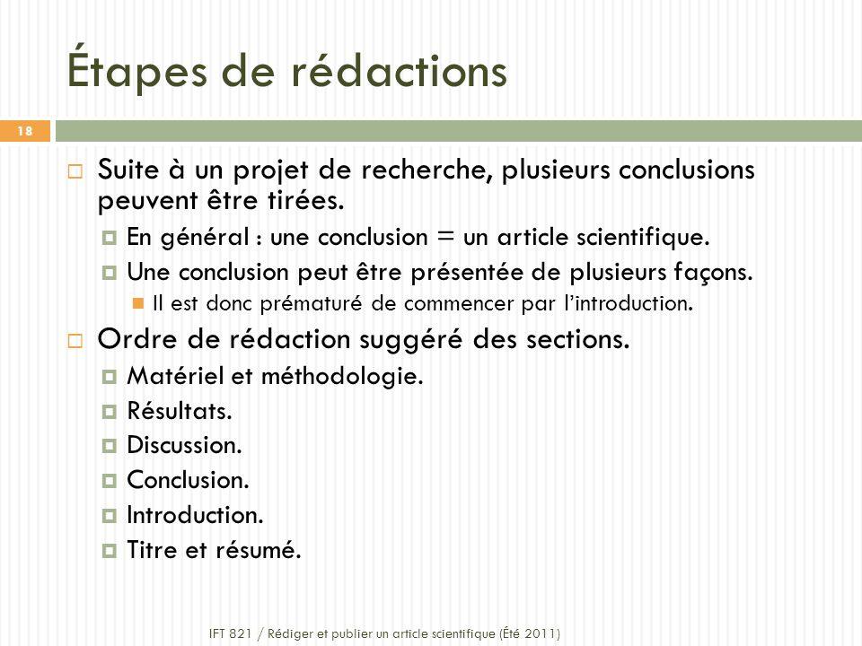 Étapes de rédactions Suite à un projet de recherche, plusieurs conclusions peuvent être tirées.