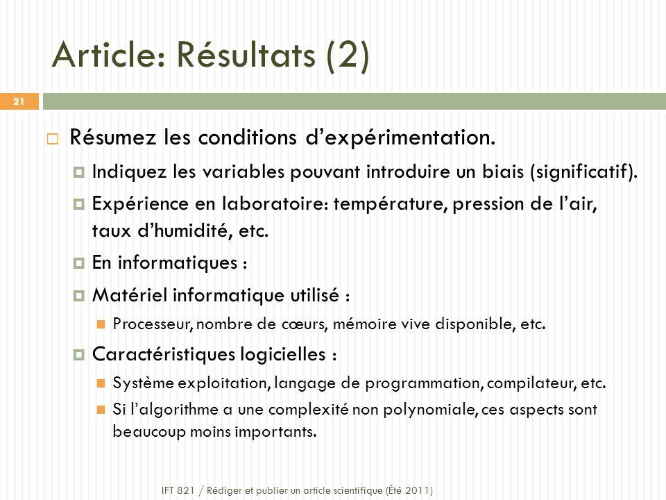 Article: Résultats (2) Résumez les conditions d'expérimentation.