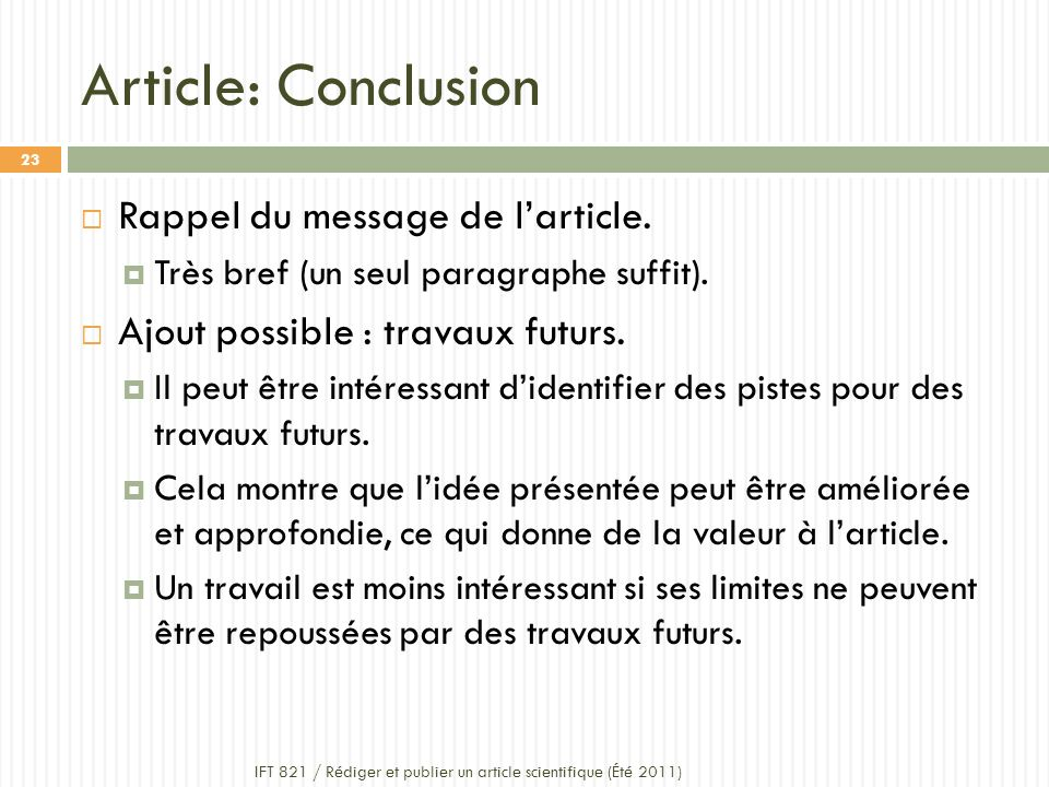 Article: Conclusion Rappel du message de l'article.