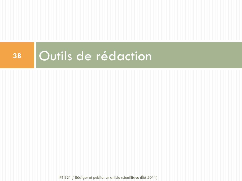 Outils de rédaction IFT 821 / Rédiger et publier un article scientifique (Été 2011)