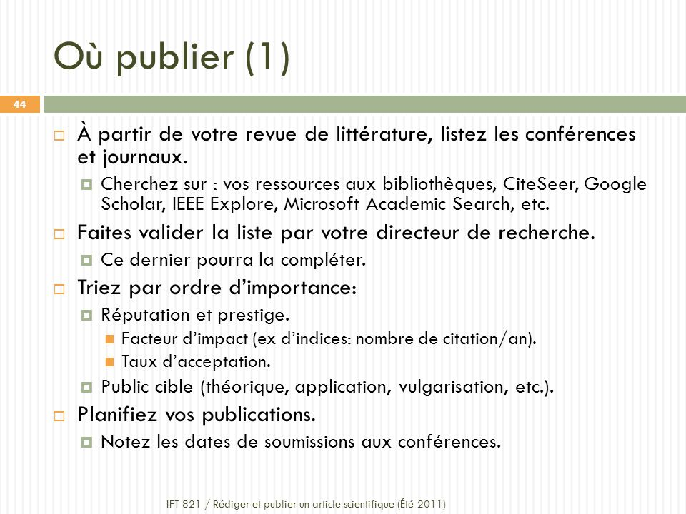 Où publier (1) À partir de votre revue de littérature, listez les conférences et journaux.