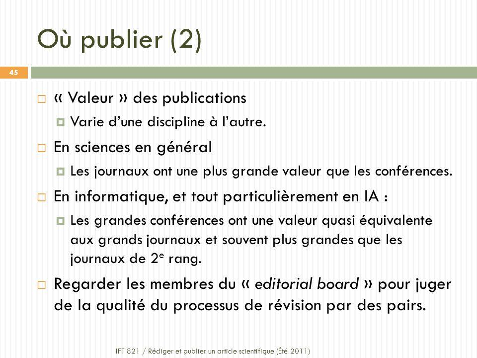 Où publier (2) « Valeur » des publications En sciences en général