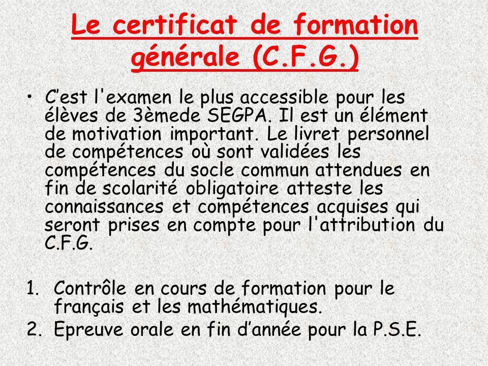 Le certificat de formation générale (C.F.G.)