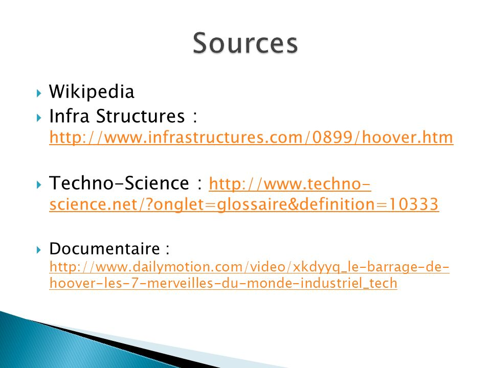 Sources Wikipedia. Infra Structures : http://www.infrastructures.com/0899/hoover.htm.