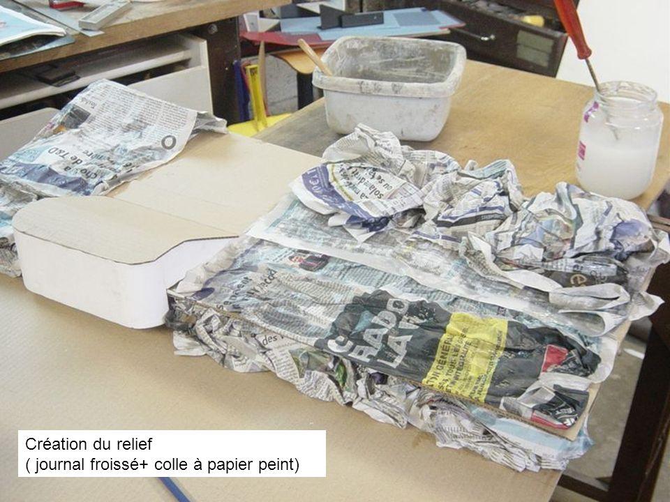 Création du relief ( journal froissé+ colle à papier peint)