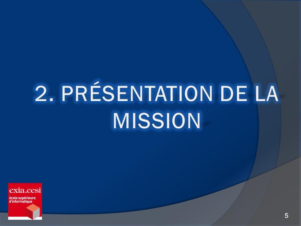 2. Présentation de la mission