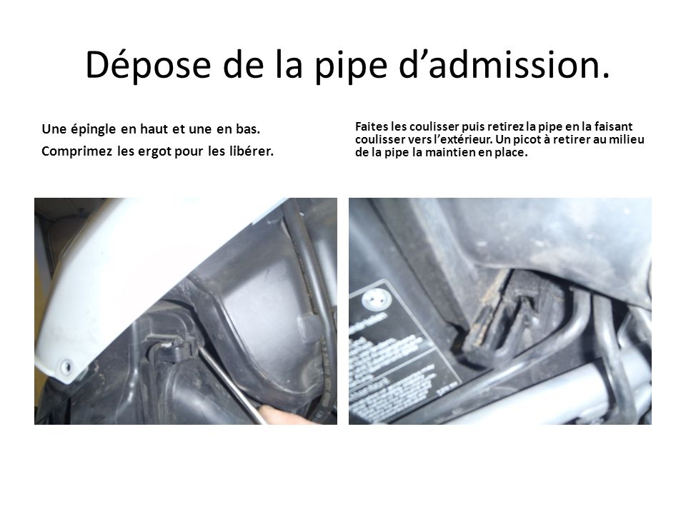 Dépose de la pipe d'admission.