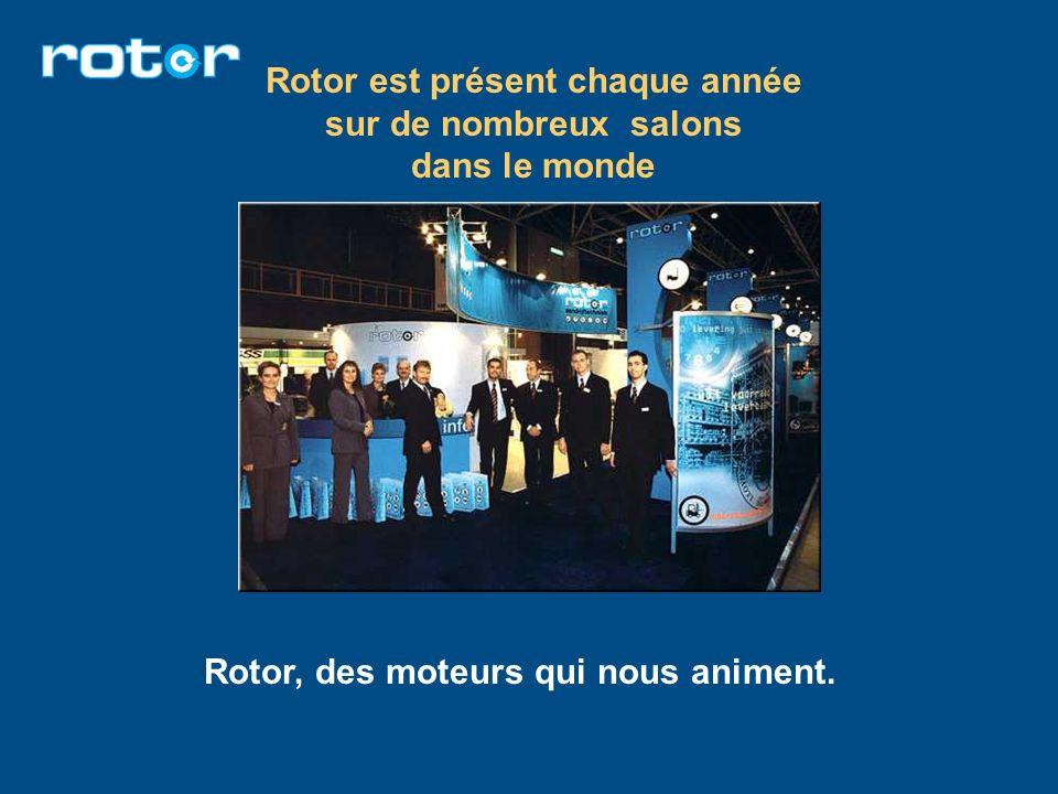 Rotor est présent chaque année sur de nombreux salons dans le monde