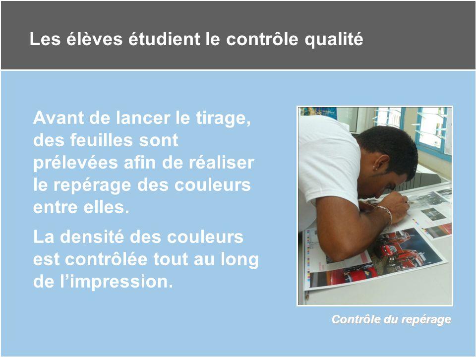Les élèves étudient le contrôle qualité