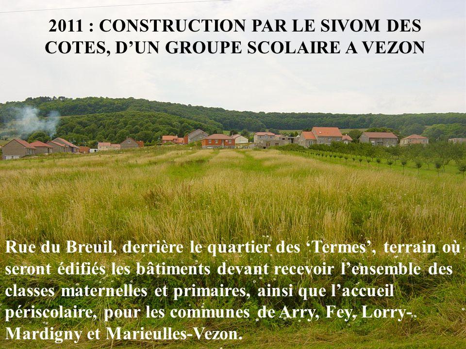 2011 : CONSTRUCTION PAR LE SIVOM DES COTES, D'UN GROUPE SCOLAIRE A VEZON