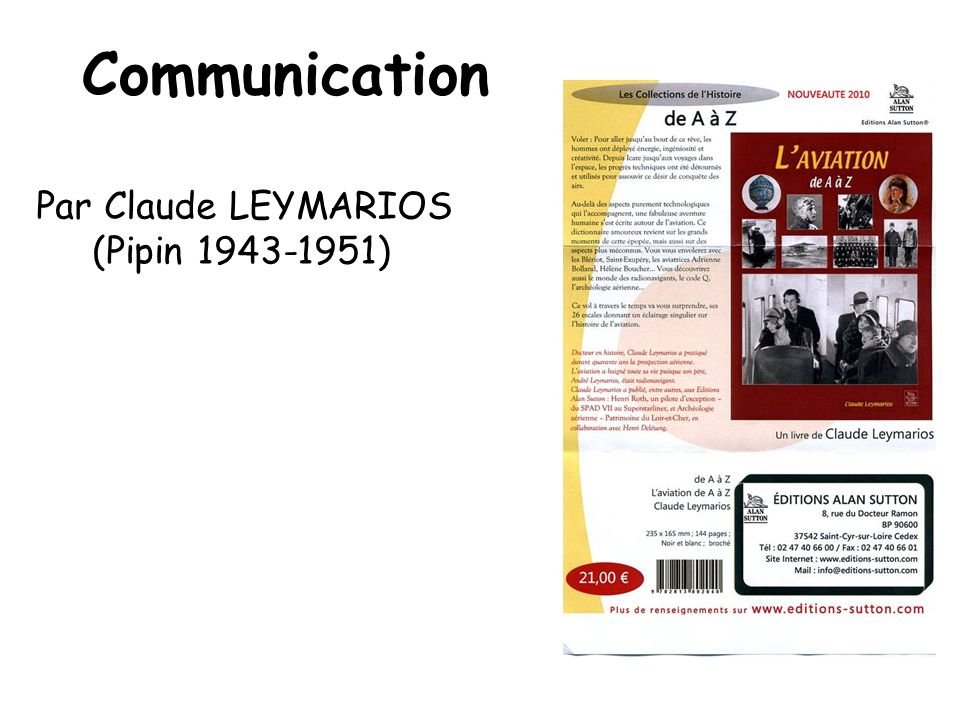 Communication Par Claude LEYMARIOS (Pipin 1943-1951)
