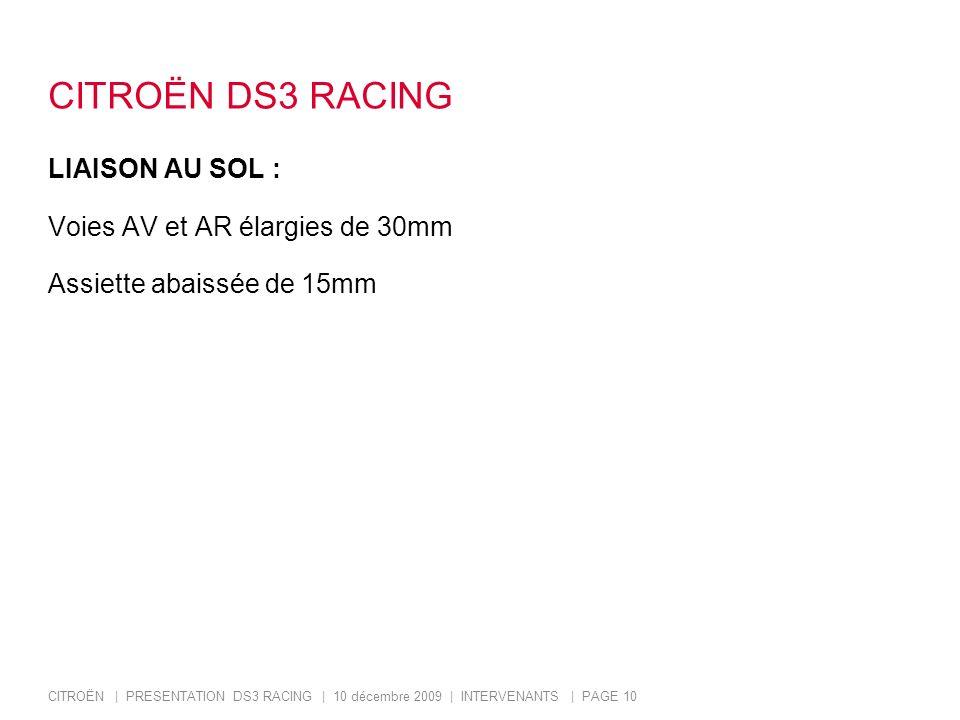 CITROËN DS3 RACING LIAISON AU SOL : Voies AV et AR élargies de 30mm