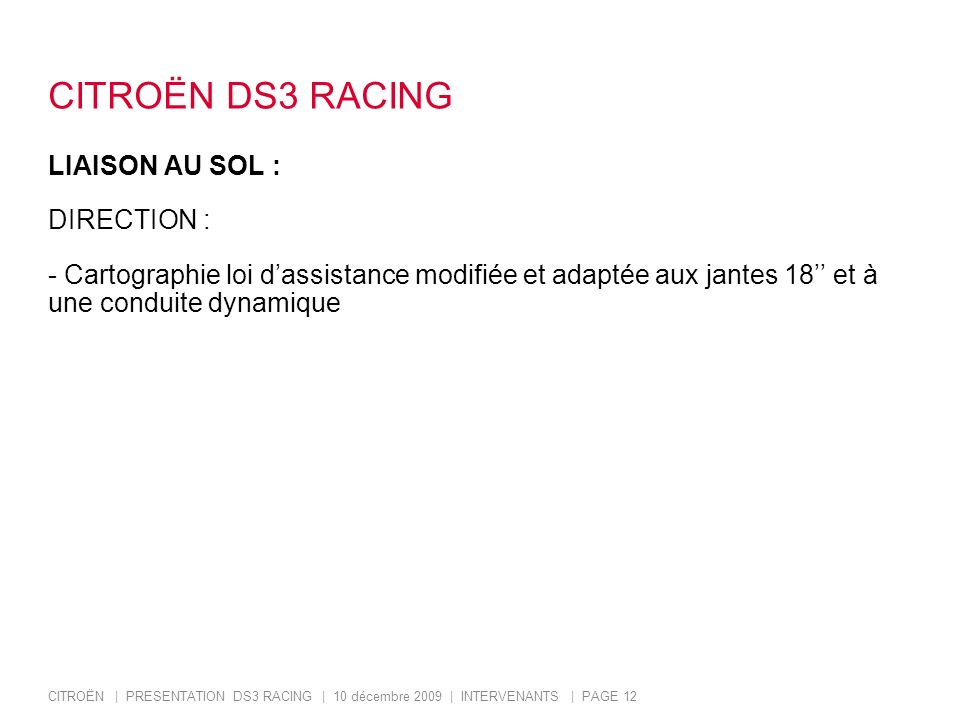 CITROËN DS3 RACING LIAISON AU SOL : DIRECTION :