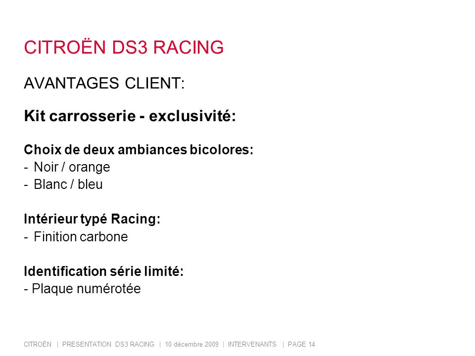 CITROËN DS3 RACING AVANTAGES CLIENT: Kit carrosserie - exclusivité:
