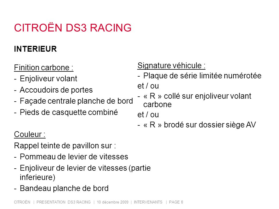 CITROËN DS3 RACING INTERIEUR Finition carbone : Signature véhicule :