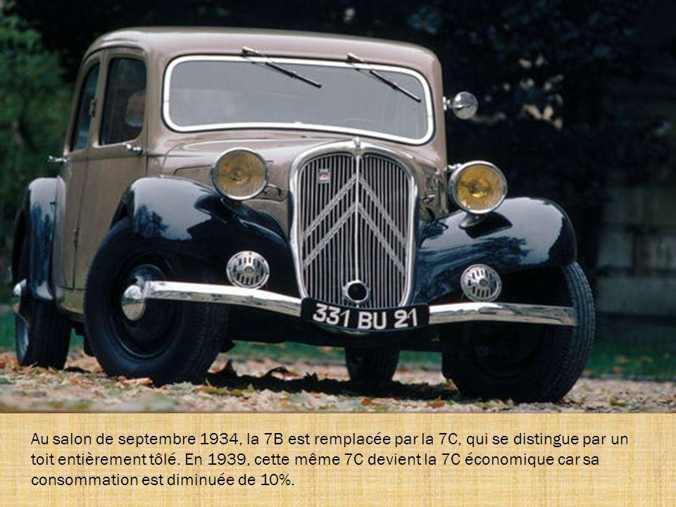 Au salon de septembre 1934, la 7B est remplacée par la 7C, qui se distingue par un toit entièrement tôlé.