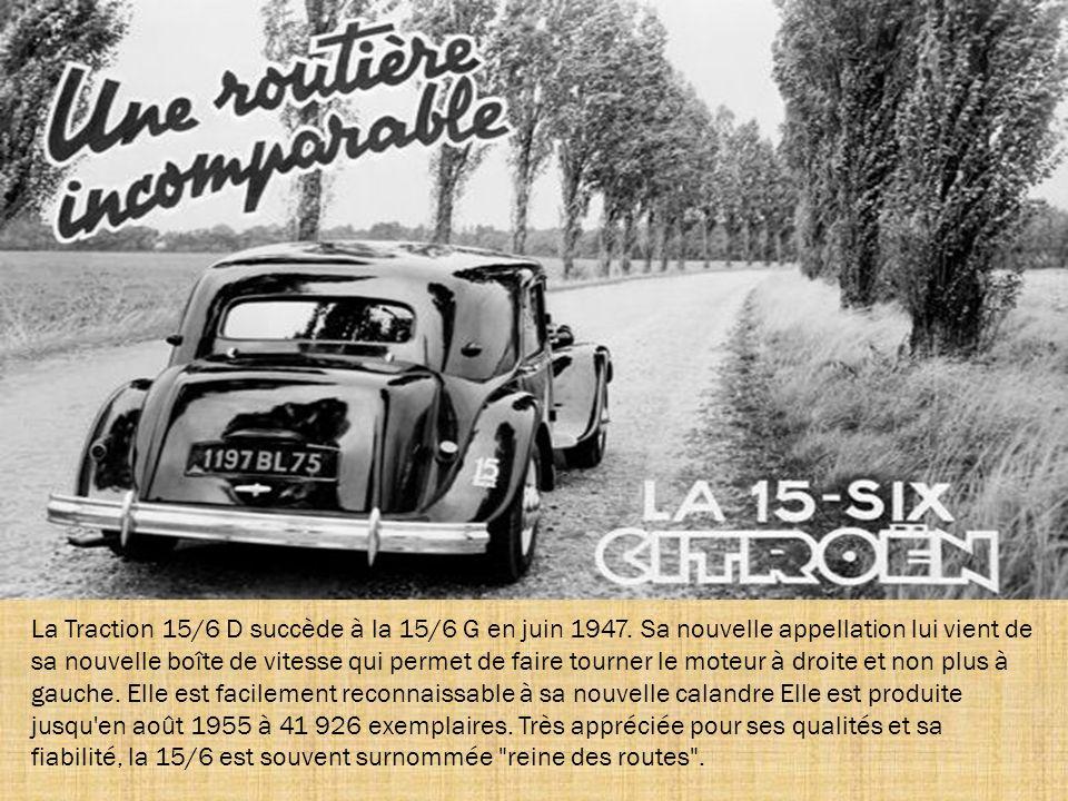 La Traction 15/6 D succède à la 15/6 G en juin 1947