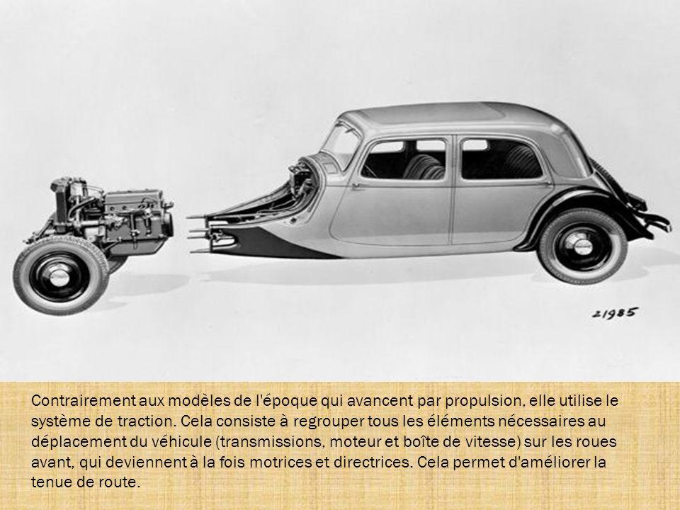 Contrairement aux modèles de l époque qui avancent par propulsion, elle utilise le système de traction.