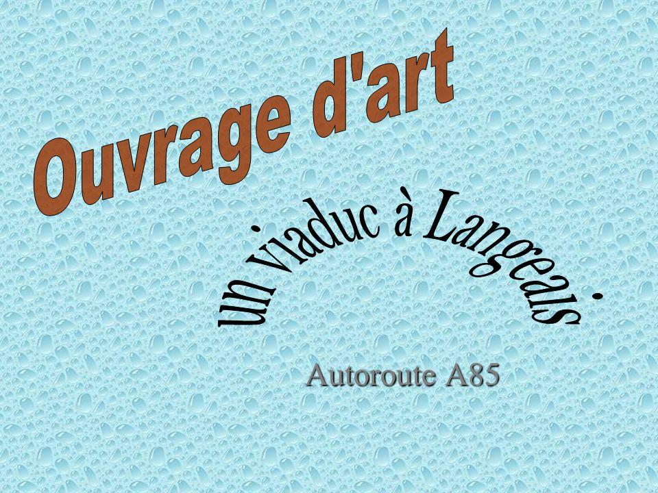 Ouvrage d art un viaduc à Langeais Autoroute A85