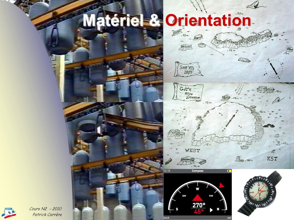 Matériel & Orientation