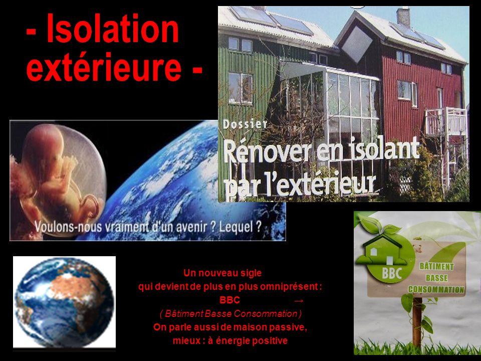 - Isolation extérieure -