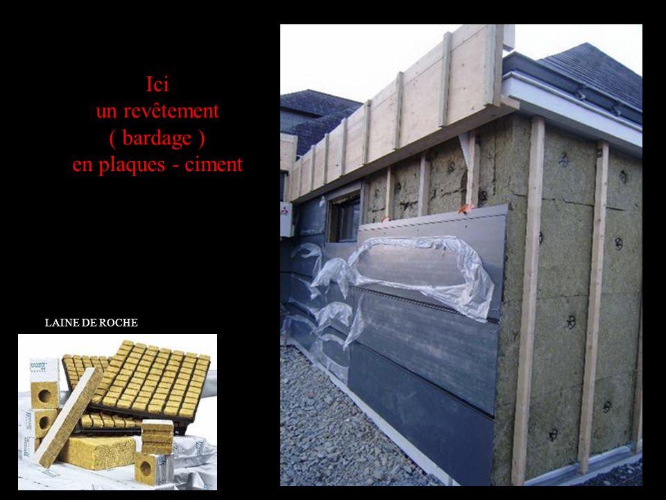 Ici un revêtement ( bardage ) en plaques - ciment