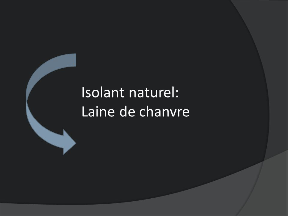 Isolant naturel: Laine de chanvre