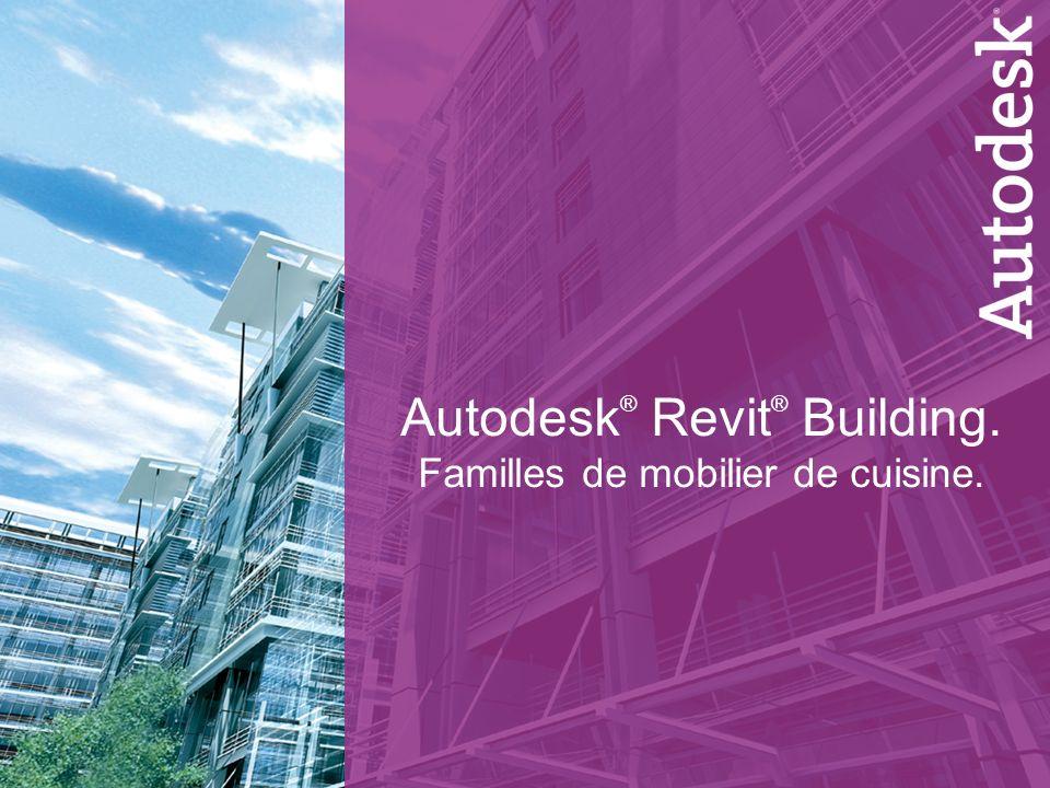 Autodesk® Revit® Building. Familles de mobilier de cuisine.