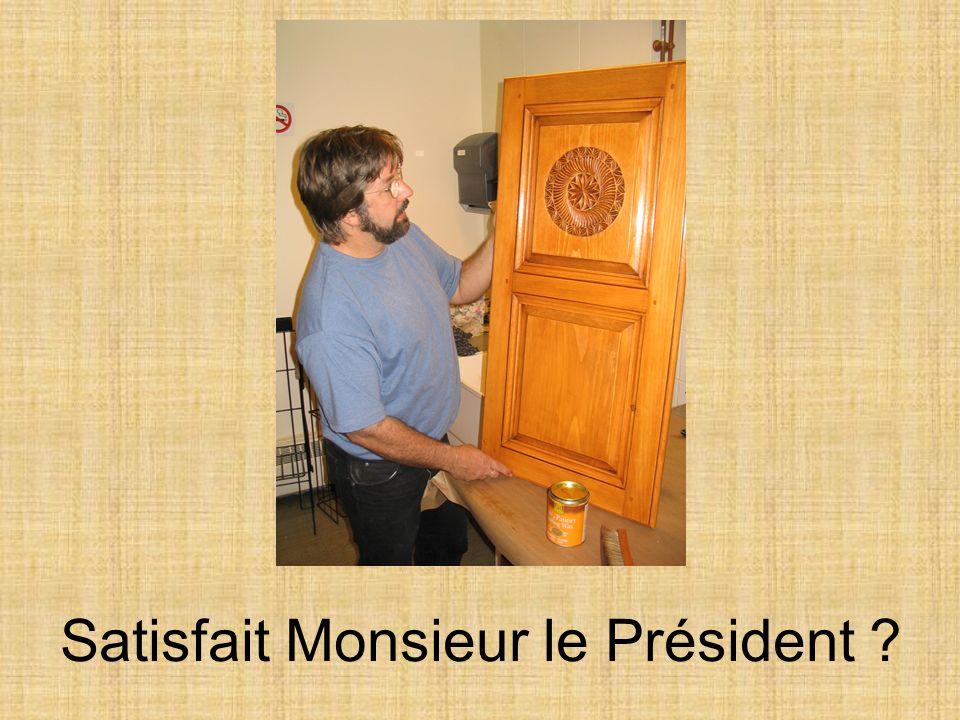 Satisfait Monsieur le Président
