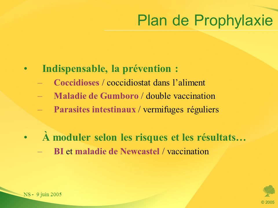 Plan de Prophylaxie Indispensable, la prévention :