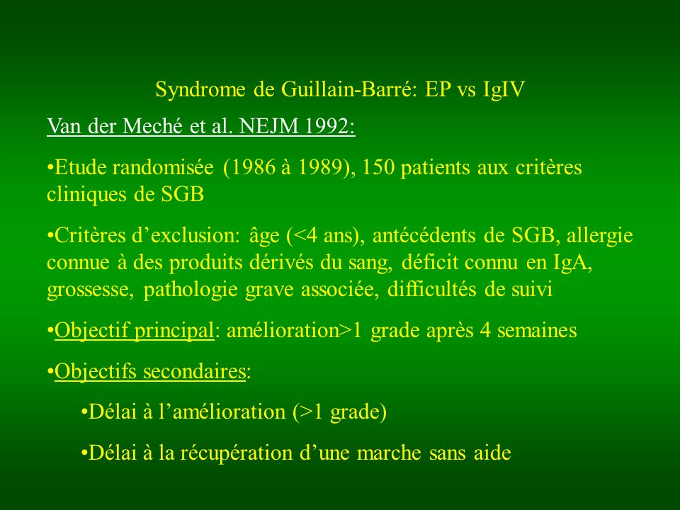 Syndrome de Guillain-Barré: EP vs IgIV