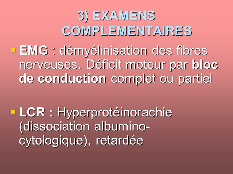 3) EXAMENS COMPLEMENTAIRES