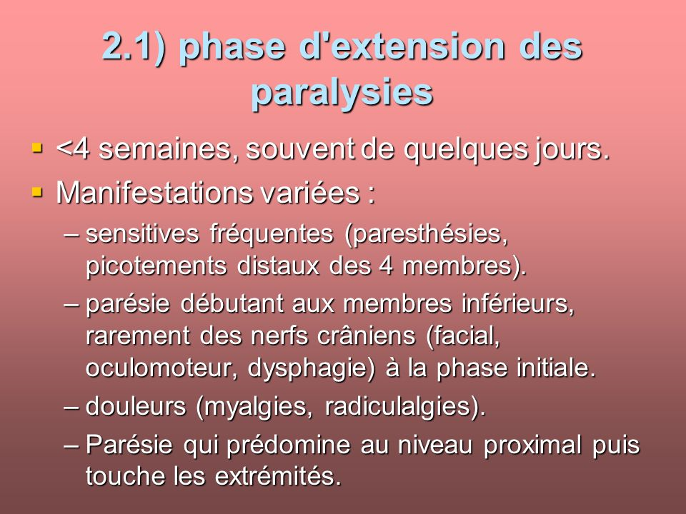 2.1) phase d extension des paralysies