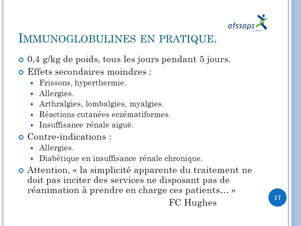 Immunoglobulines en pratique.