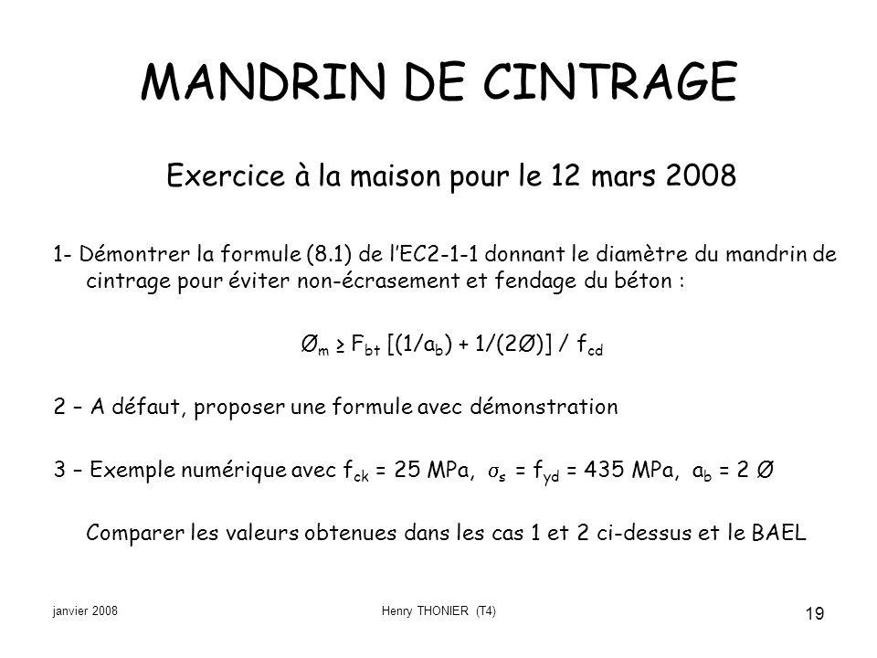 MANDRIN DE CINTRAGE Exercice à la maison pour le 12 mars 2008