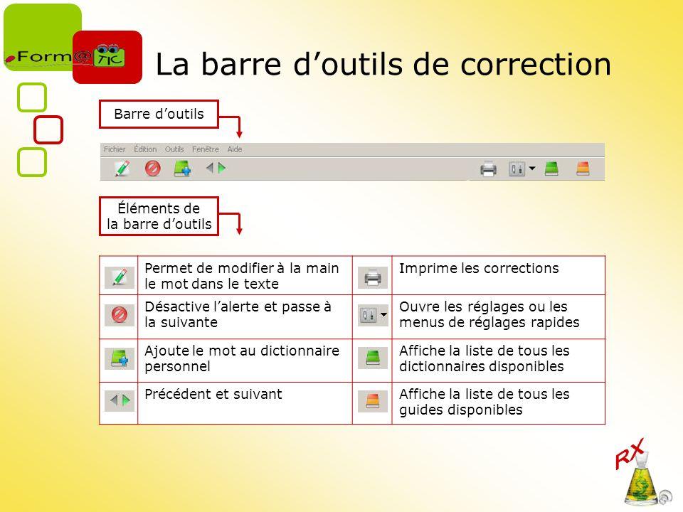 La barre d'outils de correction