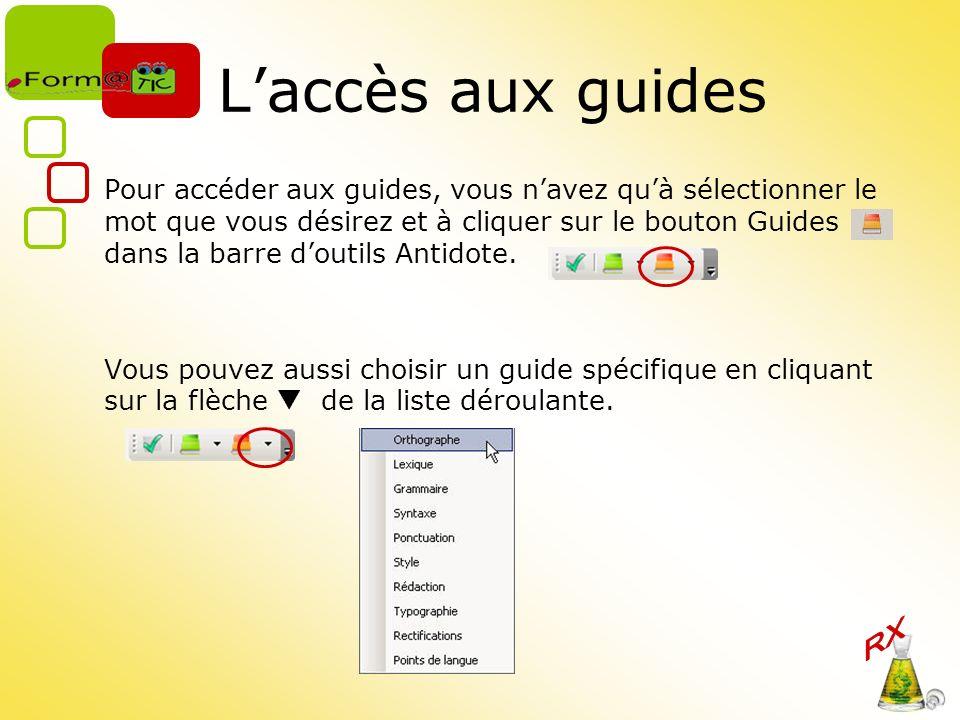 L'accès aux guides