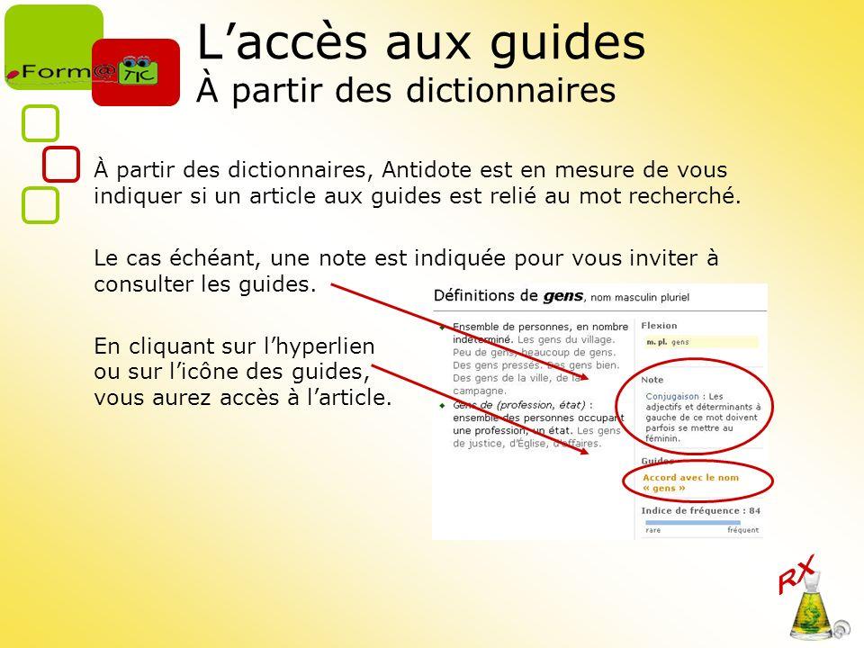 L'accès aux guides À partir des dictionnaires