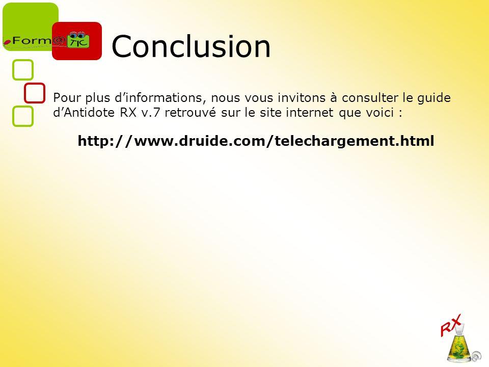 Conclusion http://www.druide.com/telechargement.html