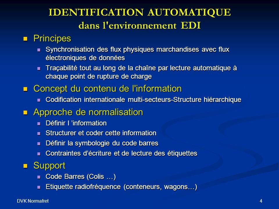 IDENTIFICATION AUTOMATIQUE dans l environnement EDI