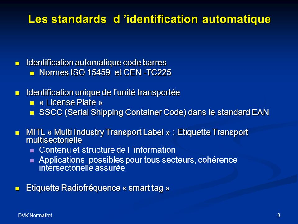 Les standards d 'identification automatique